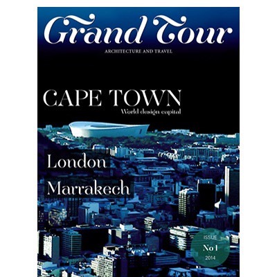 Grand Tour Magazine Issue 1-14 - Cape Town, London and Marrakech