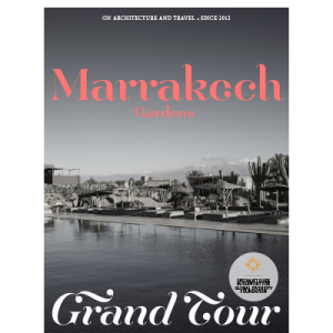 The Grand Tour Guide to Marrakech